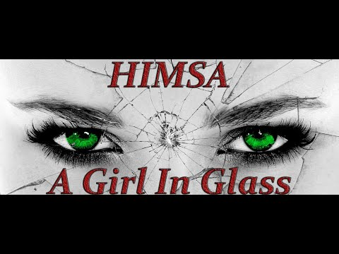 Himsa - Girl In Glass