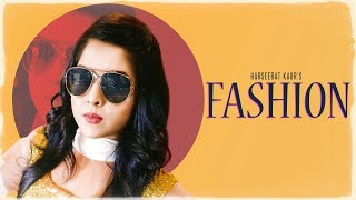 FASHION : Harseerat Kaur | Feat.  Alisha Ellie | So New Ramgarhia | Pawan Mann | Latest Punjabi Song