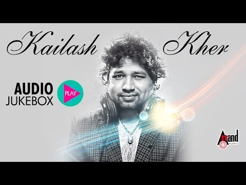 Kaialsh Kher |JUKE BOX| Super hit music