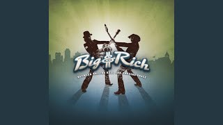 Big & Rich You Never Stop Loving Somebody