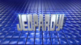 Jeopardy Theme 2008 Present