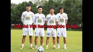 Sang Đức thi đấu không còn là giấc mơ của cầu thủ Việt Nam
