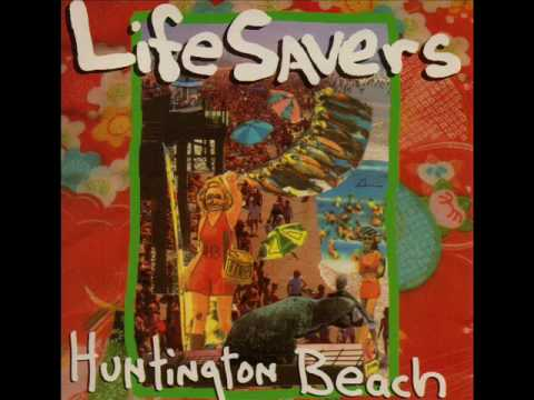 Lifesavers - When Shes Gone