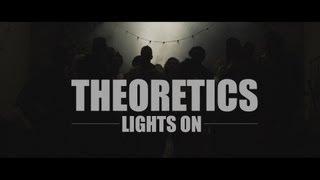 Watch Theoretics Lights On video