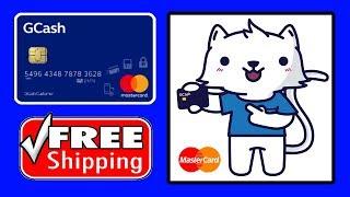 How To Order Gcash Mastercard (Free Shipping)
