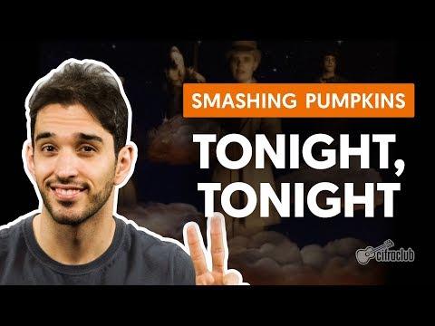 Tonight, Tonight - The Smashing Pumpkins  (aula de violão completa)