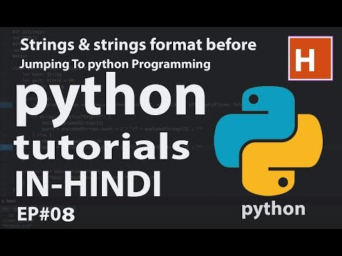 python tutorials in hindi Ep#08 | strings and strings format
