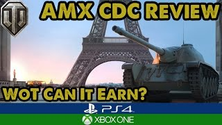 WoT Console - AMX CDC REVIEW - WoT Can it Earn? (Xbox/PS4)