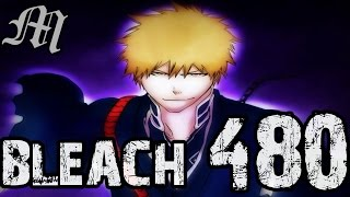 "Bleach Chapter 480 Review ""The Begining of the End"""