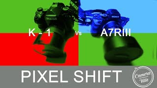 Pixel Shift Function -  Pentax K - 1 vs Sony A7rIII