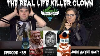 Serial Killer Clown John Wayne Gacy - Podcast #39