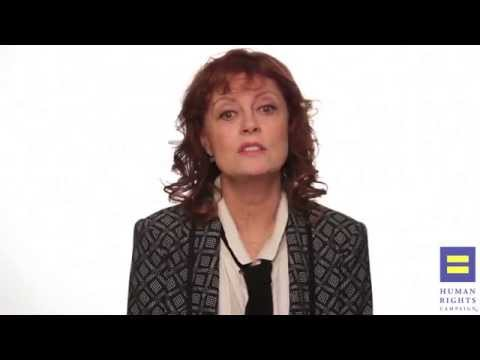 Susan Sarandon for HRC's Americans For Marriage Equality