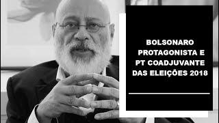 Bolsonaro protagonista e PT coadjuvante das eleições 2018 - Luiz Felipe Pondé