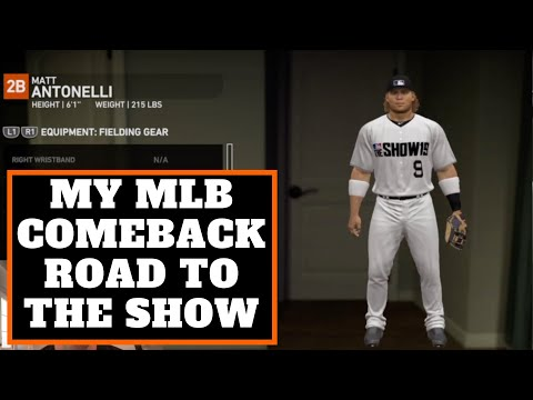 My MLB Comeback...Road to the Show
