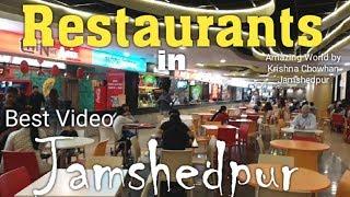 Jamshedpur Best Restaurants   Top Restaurants in Jamshedpur   Restaurant in Jamshedpur Jharkhand