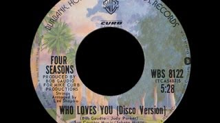 The Four Seasons ~ Who Loves You Disco Version 1975 Digital Purrfection HQ Remaster