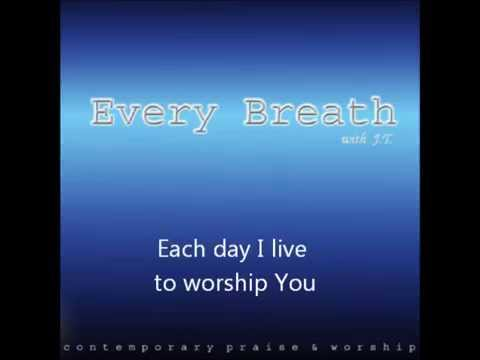 Each Day I Live - Christian Worship Song by Jonathan Tan (JT)