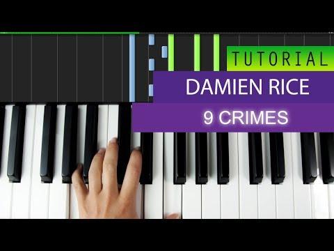 Damien Rice - 9 Crimes - Piano Tutorial