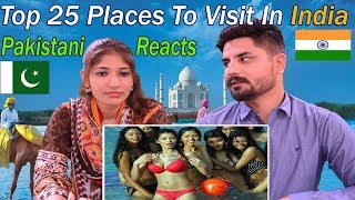 Pakistani Reacts To India | Top 25 Places To Visit In India | Best Destinations To Visit In India