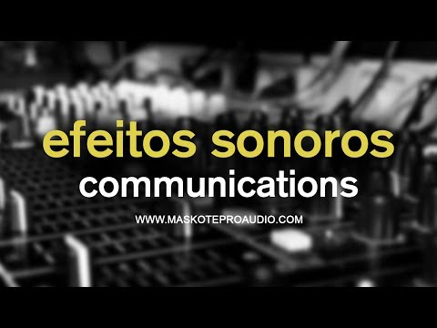 Efeitos Sonoros - Communications