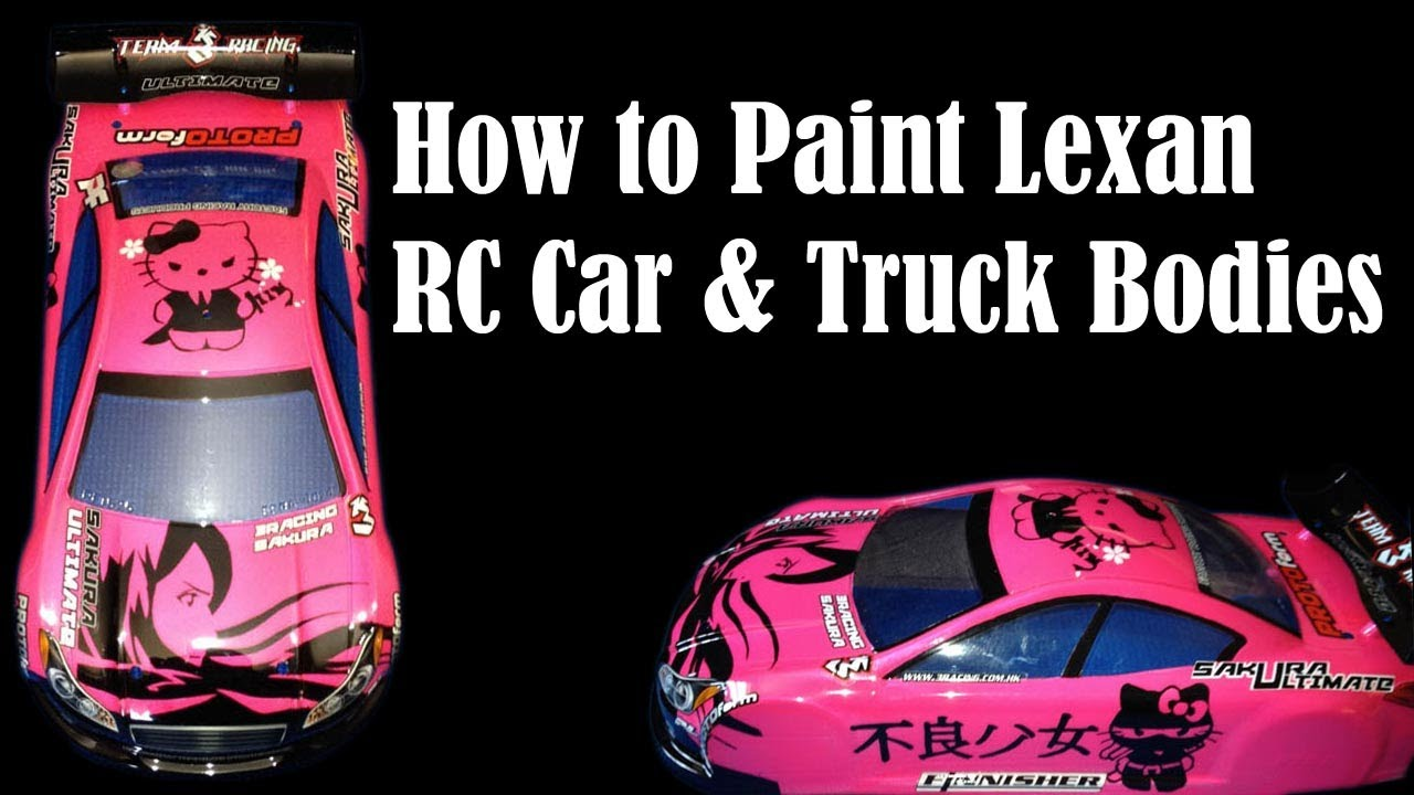 How To Paint Clear Rc Car Amp Truck Bodies Lexan