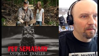 Pet Sematary (2019) Trailer #2 - REACTION - SPOILERS!!! Maybe