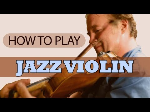 How To Play Jazz Violin: Christian Howes
