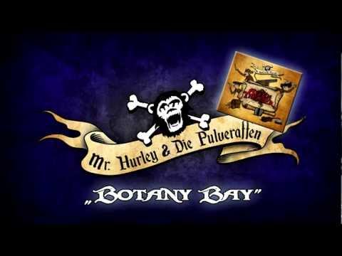 Mr. Hurley & Die Pulveraffen - Botany Bay
