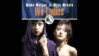 MAMA MARJAS & MISS MYKELA