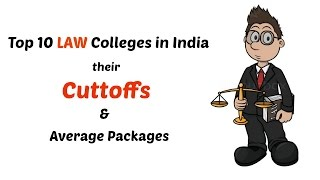 Top 10 LAW colleges in India 2017 | cutoffs | average annual packages