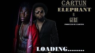 Cartun ft Guru – Elephant