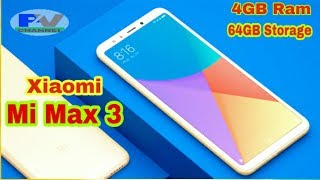 Mi Max 3 Unboxing And All Review - Mi Max 3 First Look And All Future - New Mobile Phone Unboxing.