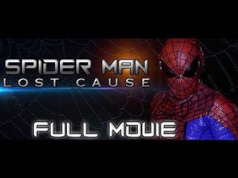 Spider-man: Lost Cause Full Movie (fan Film) video