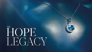 Introducing The Hope Legacy Collection