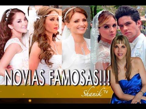 LAS NOVIAS MA?S FAMOSAS Y HERMOSAS DE LA TV!!!!