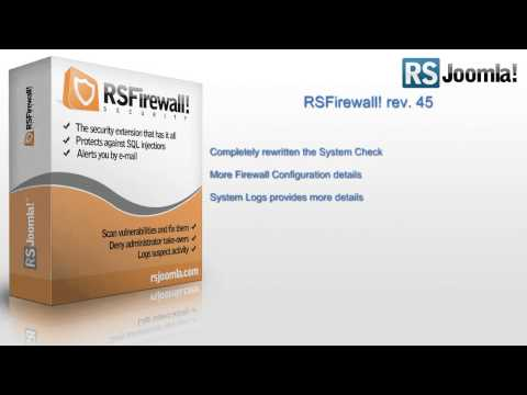 RSFirewall! Rev. 45 - Joomla! 3.x compatibility, new features and improvements