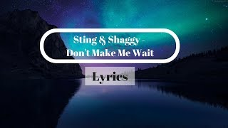 Sting Shaggy Don 39 T Make Me Wait Official