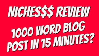 Download lagu Nichesss Review - 1000 word blog post in under 15 minutes?