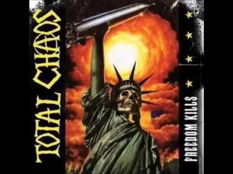 Total Chaos-Freedom Kills(full album)
