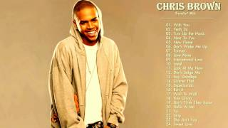 Chris Brown Greatest Hits   Chris Brown Playlist