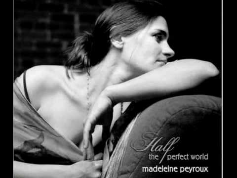 Madeleine Peyroux -  Half the perfect world.mp4