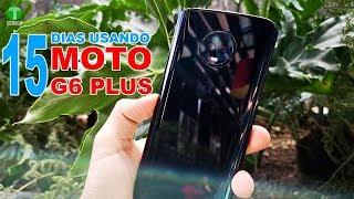 Motorola Moto G6 Plus |Review 15 Dias de uso | Tecnocat