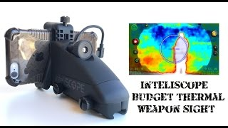 Inteliscope Thermal Weapon Sight - Budget Predator Vision