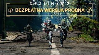 Destiny 2 – zwiastun bezpłatnej wersji próbnej [PL]