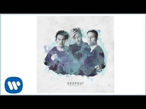 Dropout - You Always Win [Official Audio]