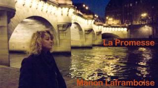 Manon Laframboise - La promesse