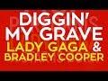 Diggin My Grave Lady Gaga Bradley Cooper Cover By Molotov Cocktail Piano mp3