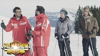 Quand on est au ski - Palmashow