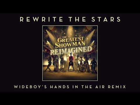 James Arthur & Anne Marie - Rewrite The Stars (Wideboy's Hands In The Air Remix) [Official Audio]
