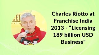 Charles Riotto at Franchise India 2013 -